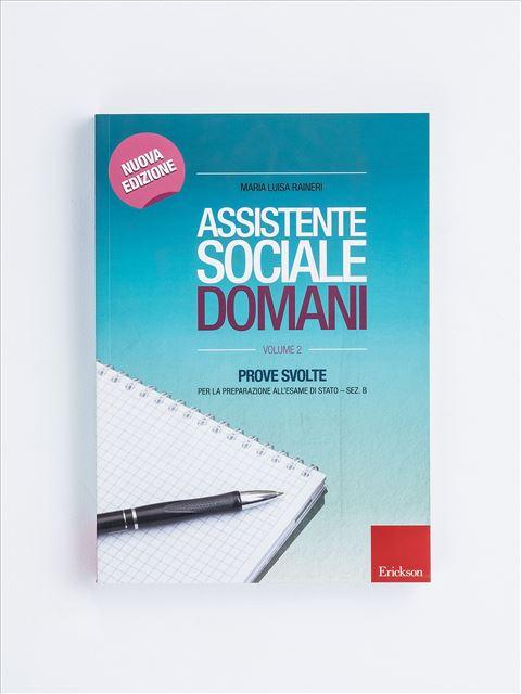 Assistente sociale domani - Volume 2 - Diventare assistente sociale - Erickson