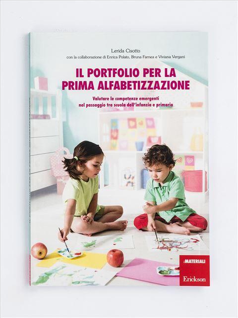 Il portfolio per la prima alfabetizzazione - Manuale per dirigenti scolastici - Libri - Erickson