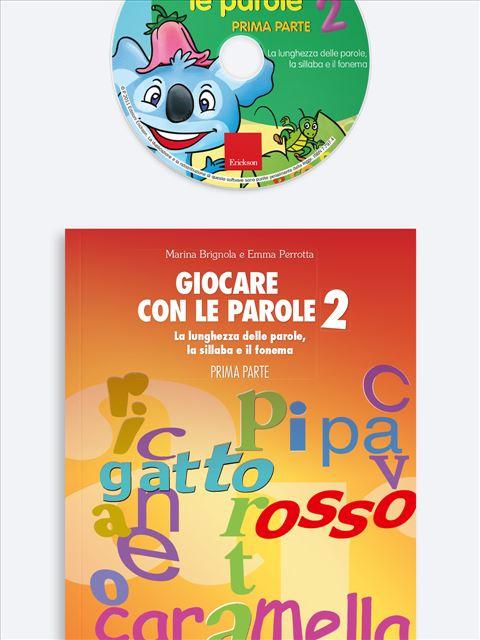 Giocare con le parole 2 - PRIMA PARTE - Metodologia e Linguaggio funzionale - Erickson 2