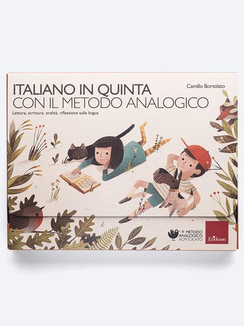 Italiano in quinta con il metodo analogico - Metodo Analogico Bortolato: libri per matematica e italiano - Erickson