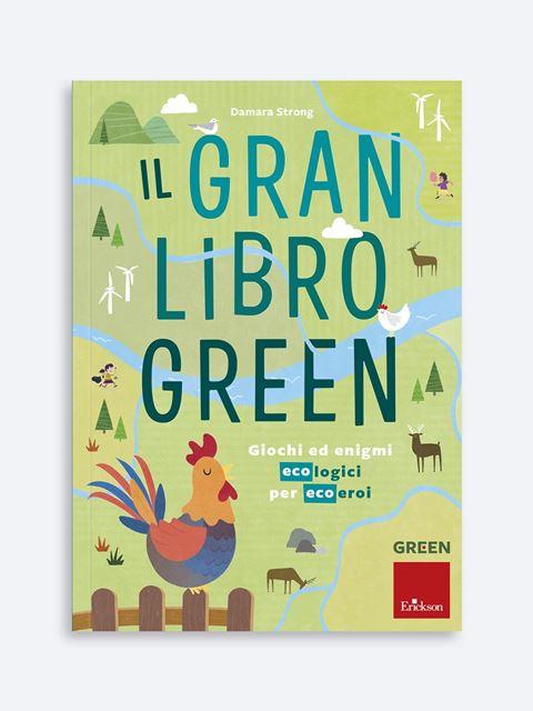 Il gran libro green - Genitorialità: libri sul rapporto genitori e figli - Erickson