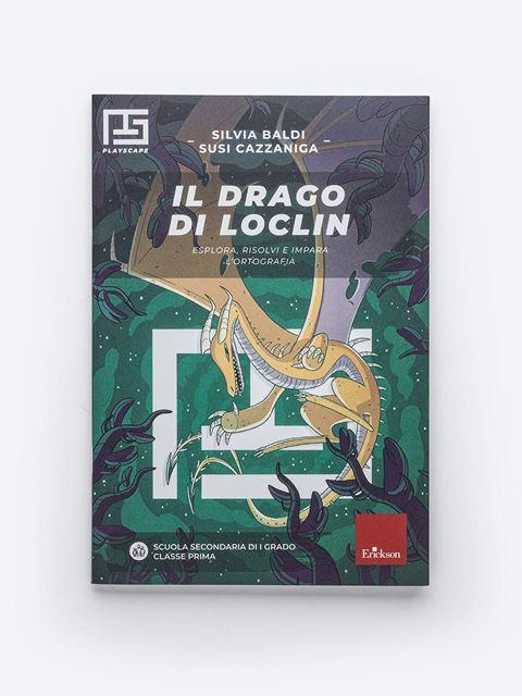 Il drago di Loclin - Libri per insegnanti e alunni della Scuola Secondaria di Secondo Grado