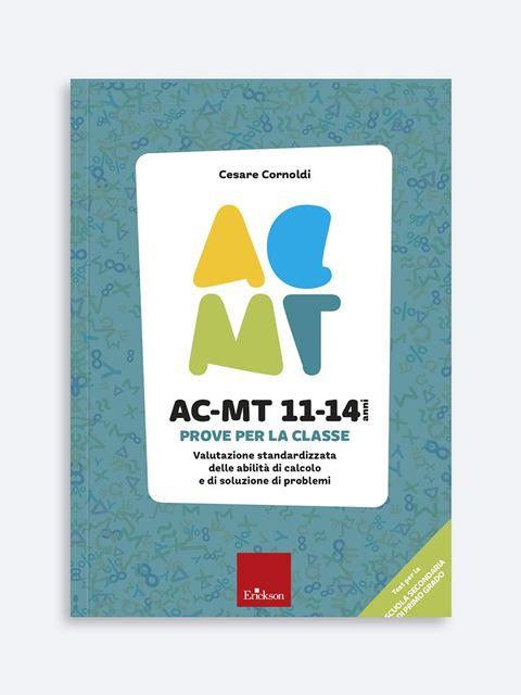 AC-MT 11-14 anni. Prove per la classe - Test diagnosi autismo, asperger, dislessia e altri DSA - Erickson