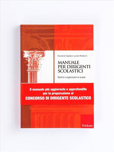 Manuale per dirigenti scolastici - Libri - Erickson