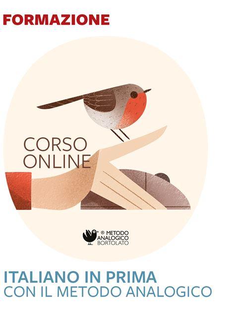 Italiano in prima con il Metodo Analogico - Formazione per docenti, educatori, assistenti sociali, psicologi - Erickson
