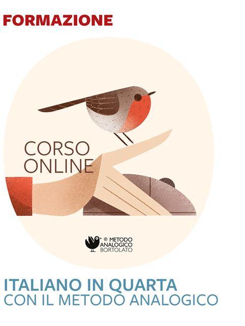 Italiano in quarta con il Metodo Analogico - Formazione per docenti, educatori, assistenti sociali, psicologi - Erickson