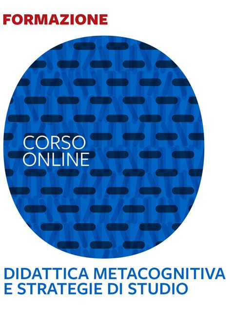 Didattica metacognitiva e strategie di studio - avanzato - Search - Erickson