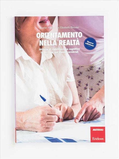 Orientamento nella realtà - Libri su Anziani con Alzheimer e demenze - Erickson