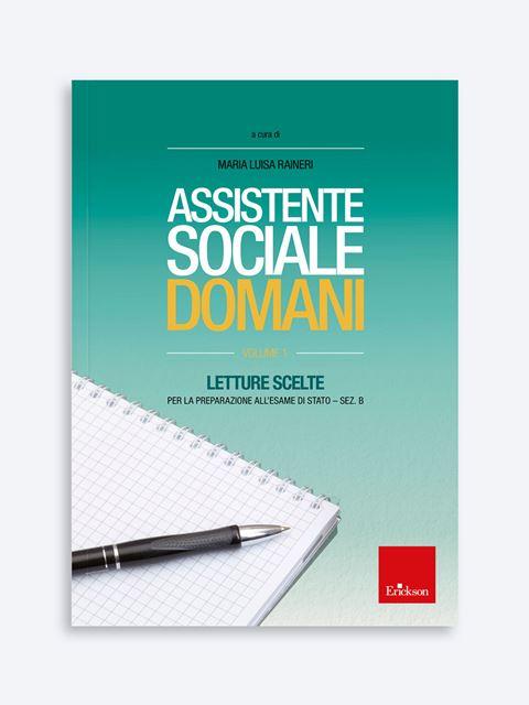 Assistente sociale domani - Volume 1 - Diventare assistente sociale - Erickson