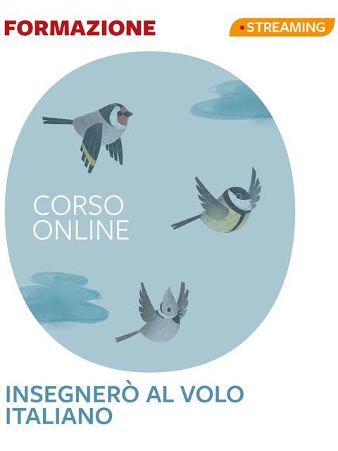 Insegnerò al volo italiano - Corsi online - Erickson