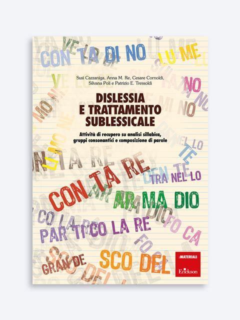 Dislessia e trattamento sublessicale - App e software per Scuola, Autismo, Dislessia e DSA - Erickson
