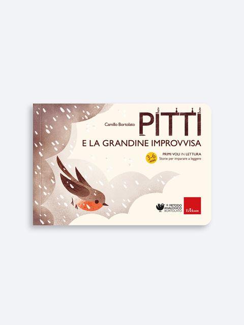 Pitti e la grandine improvvisa - Metodo Analogico Bortolato: libri per matematica e italiano - Erickson