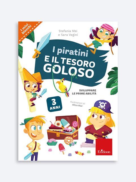 I piratini e il tesoro goloso - Libri sui prerequisiti per il passaggio dalla scuola dell'infanzia alla primaria