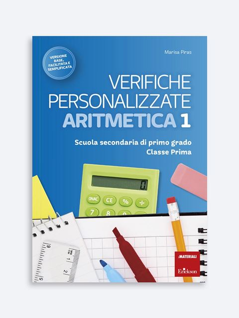 Verifiche personalizzate - ARITMETICA 1 - BES (Bisogni Educativi Speciali): libri, corsi e guide - Erickson