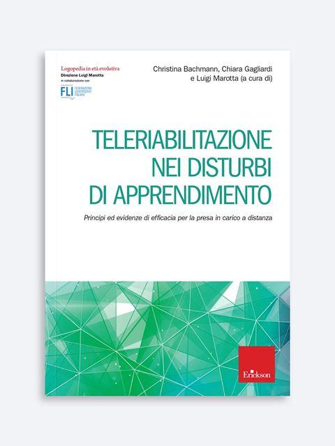 Teleriabilitazione nei disturbi di apprendimento - Libri sulla Difficoltà di Linguaggio – Erickson