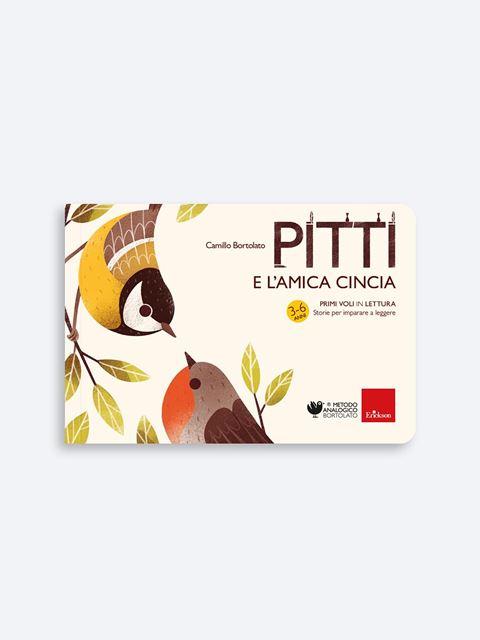 Pitti e l'amica cincia - Libri sui prerequisiti per il passaggio dalla scuola dell'infanzia alla primaria