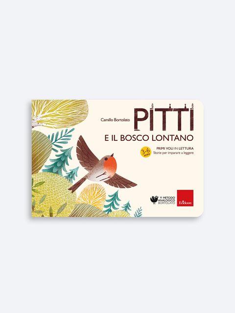Pitti e il bosco lontano - Metodo Analogico Bortolato: libri per matematica e italiano - Erickson