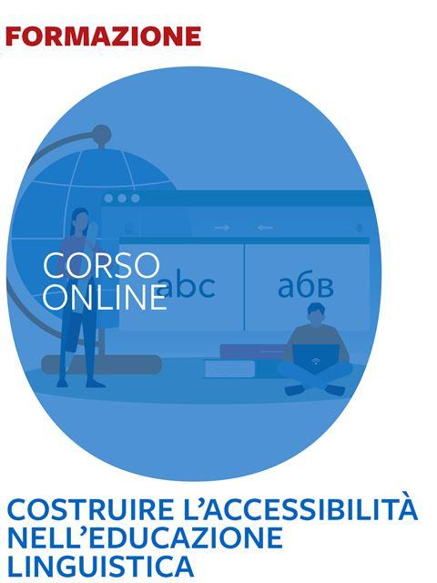 Costruire l'accessibilità nell'educazione linguistica - Corsi online - Erickson