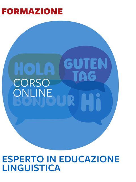 Esperto in Educazione Linguistica - Formazione per docenti, educatori, assistenti sociali, psicologi - Erickson