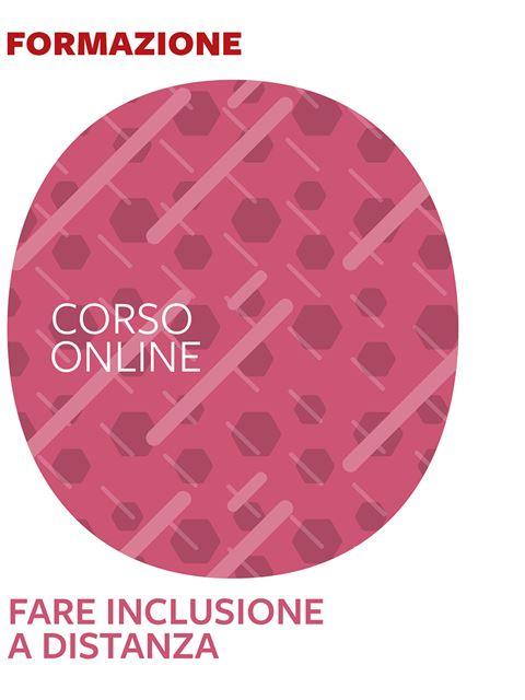 Fare inclusione a distanza - Corsi online - Erickson