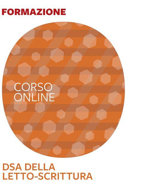 DSA della letto-scrittura - Corsi online - Erickson