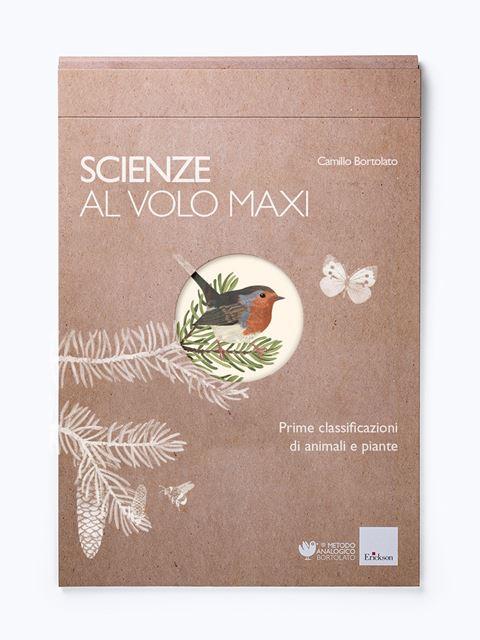 Scienze al volo MAXI - Metodo Analogico Bortolato: libri per matematica e italiano - Erickson