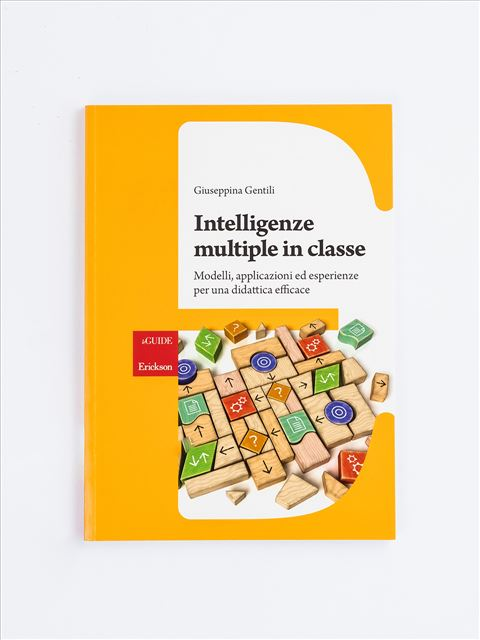 Intelligenze multiple in classe - creatività - Erickson