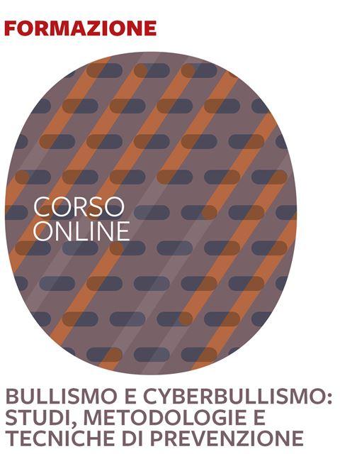 Bullismo e cyberbullismo - Search-Formazione - Erickson