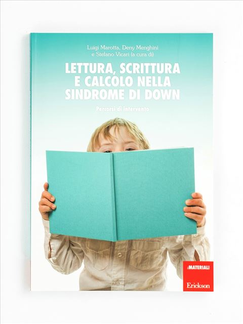 Lettura, scrittura e calcolo nella sindrome di Down - Disabilità intellettiva - Erickson