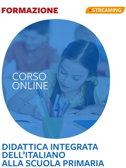 Didattica integrata dell'italiano alla scuola prim Iscrizione Corso online - Erickson Eshop