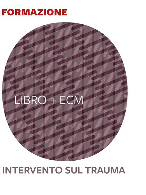 L'intervento sul trauma - 25 ECM - Search - Erickson