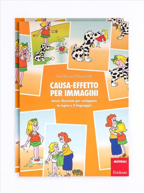 Causa-effetto per immagini - Libri di didattica, psicologia, temi sociali e narrativa - Erickson