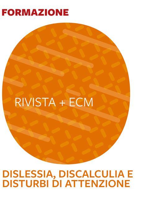 Dislessia, Discalculia e Disturbi di attenzione -  Iscrizione Corso online + ECM - Erickson Eshop