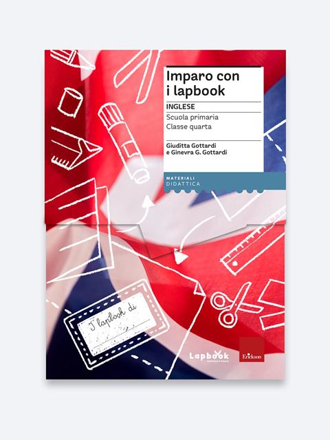 Imparo con i lapbook - Inglese - Classe quarta - Lingue straniere - Erickson