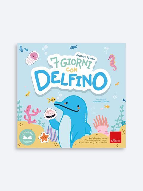 7 giorni con Delfino - Libri sulla Difficoltà di Linguaggio – Erickson