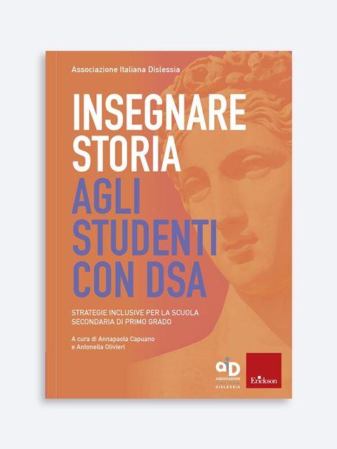 Insegnare storia agli studenti con DSA - Libri di Storia e Geografia per alunni della Scuola Secondaria di primo grado