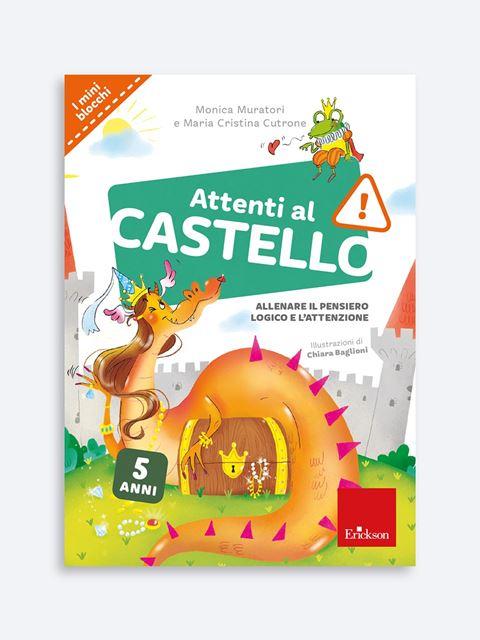 Attenti al castello - Libri sui prerequisiti per il passaggio dalla scuola dell'infanzia alla primaria