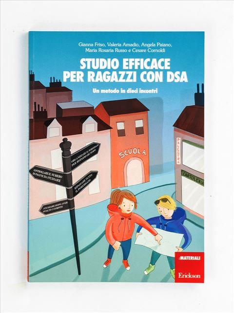 Studio efficace per ragazzi con DSA - Abilità / metodo di studio - Erickson