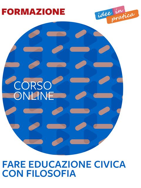 Fare educazione civica con filosofia - Idee in pratica - Search - Erickson