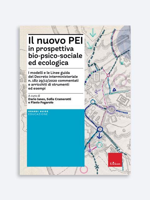 Il nuovo PEI in prospettiva bio-psico-sociale ed ecologica - Pediatra - Erickson