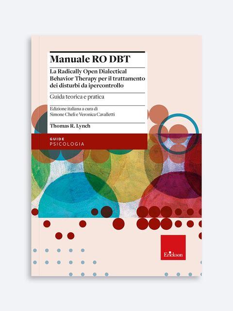 Manuale RO DBT - Libri e corsi di formazione per Psicologi clinici e Psicoterapeuti - Erickson