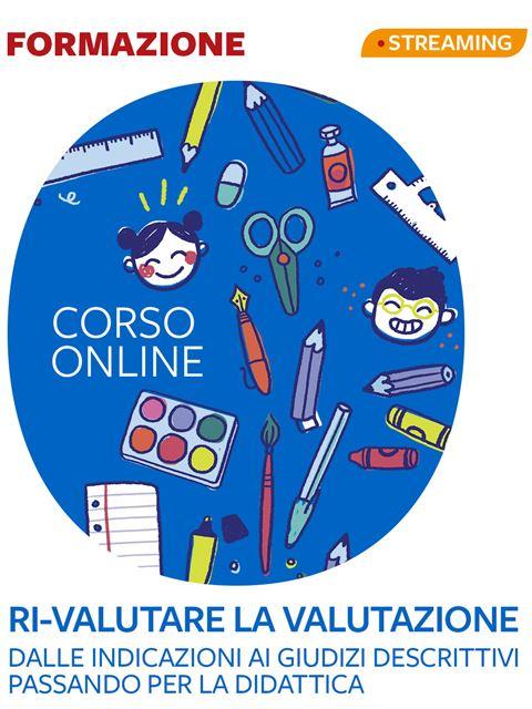 Ri-valutare la valutazione Iscrizione Corso online - Erickson Eshop
