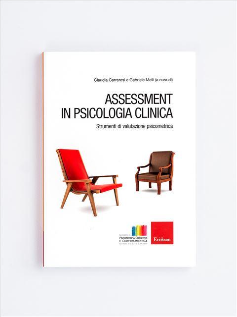 Assessment in psicologia clinica - Valutazione psicologica - Erickson