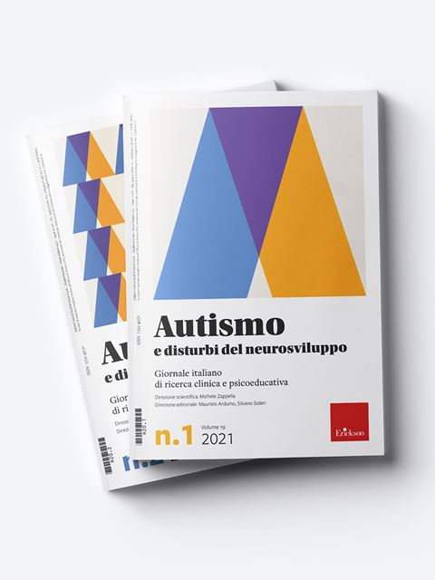 Autismo e disturbi del neurosviluppo - Annata 2021 - Riviste di didattica, logopedia, psicoterapia, anche digitali - Erickson