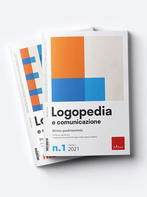 Logopedia e comunicazione - Annata 2021 Abbonamento versione cartacea + digitale - Erickson Eshop