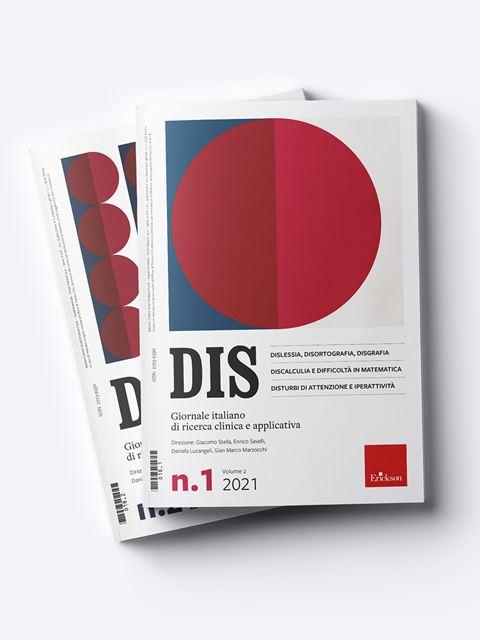 DIS - Dislessia, discalculia e disturbi di attenzi Abbonamento versione cartacea + digitale - Erickson Eshop