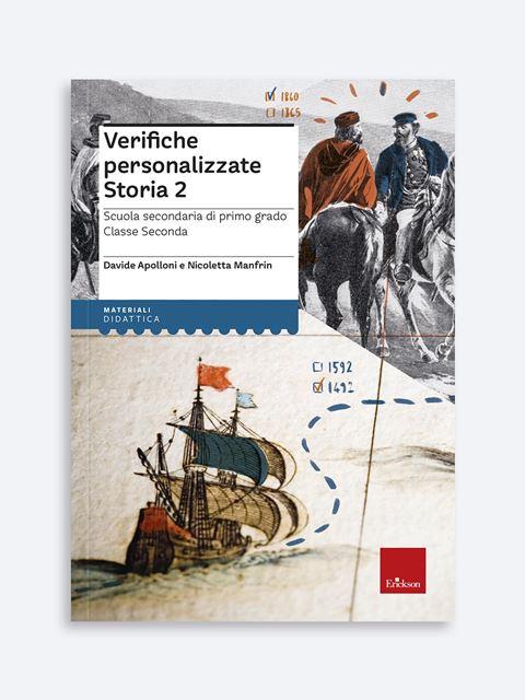 Verifiche personalizzate - STORIA 2 - Libri di didattica, psicologia, temi sociali e narrativa - Erickson
