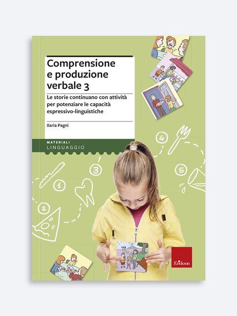 Comprensione e produzione verbale 3 - Libri sulla Difficoltà di Linguaggio – Erickson