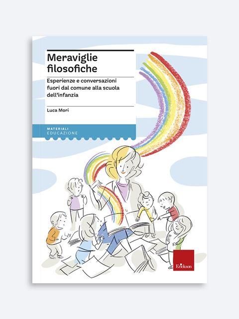 Meraviglie filosofiche - Libri di didattica, psicologia, temi sociali e narrativa - Erickson