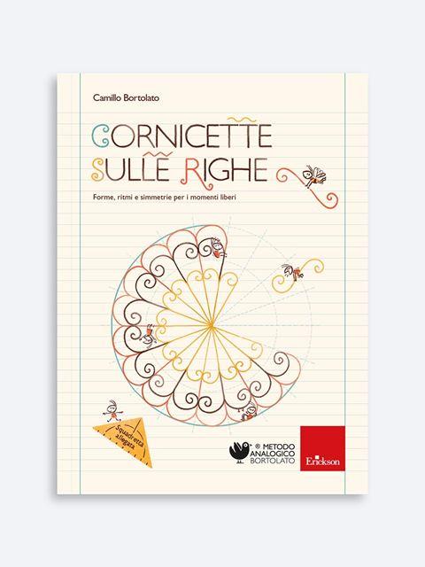 Cornicette sulle righe - Metodo Analogico Bortolato: libri per matematica e italiano - Erickson